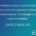 Reframing Our Thoughts to Have Positive Feelings